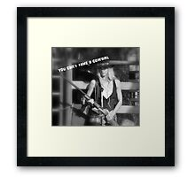 YOU CAN'T TAME A COWGIRL Framed Print