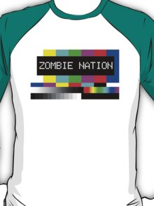 Zombie Nation - TV T-Shirt