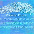 Choose Peace by CarlyMarie