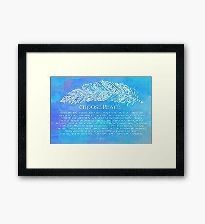 Choose Peace Framed Print