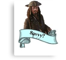 Pirates Of The Caribbean Savvy? Canvas Print