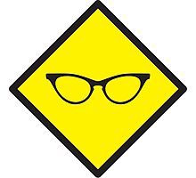 YELLOW WARNING sign glasses Photographic Print