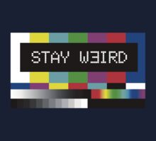 Stay weird Kids Clothes