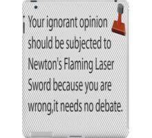 The Flaming Laser Sword Of Philosophy  iPad Case/Skin