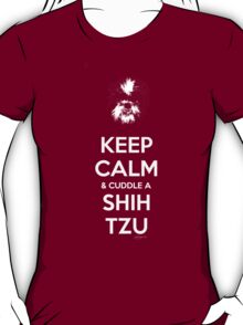 Keep Calm & Cuddle A Shih Tzu T-Shirt