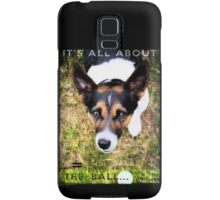 Terrier Obsession: It's All About The Ball Samsung Galaxy Case/Skin