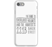 The name is Sherlock Holmes... iPhone Case/Skin