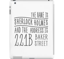 The name is Sherlock Holmes... iPad Case/Skin