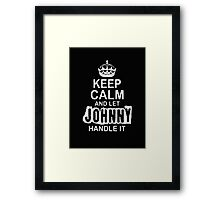 Keep Calm and let Jonny handle it -Tshirts & Hoddies Framed Print