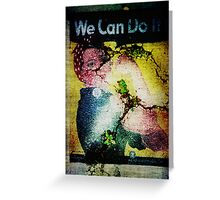 We Can Do It! Greeting Card