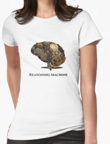 Reasoning Machine Womens Fitted T-Shirt