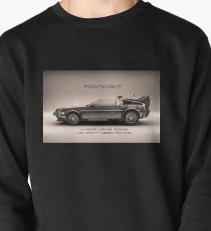 Roads ? Back to the future  Pullover
