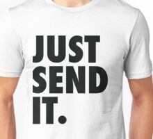 Just Send It - White Unisex T-Shirt