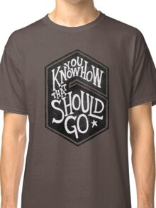 Drake - You Know How That Should Go Classic T-Shirt