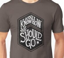 Drake - You Know How That Should Go Unisex T-Shirt