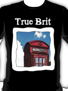 True Brit - Red British Phone Box T-Shirt - For Dark Colors T-Shirt