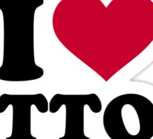 I love tattoos Sticker