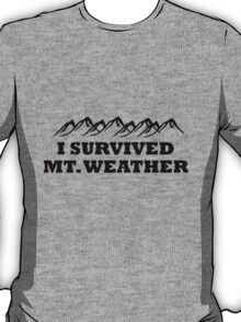 I survived Mt. Weather T-Shirt