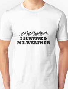 I survived Mt. Weather Unisex T-Shirt