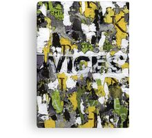 Vices Canvas Print