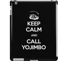 Keep Calm and Call Yojimbo iPad Case/Skin