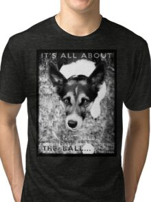 Terrier Obsession: It's All About The Ball - Black and White Remix Tri-blend T-Shirt