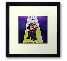 "Scully ""Sure. Fine. Whatever."" Framed Print"