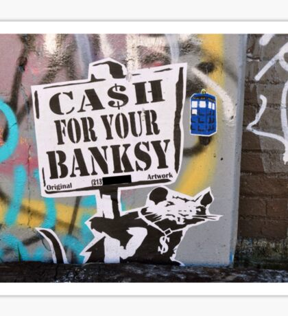 Cash For Your Banksy Sticker