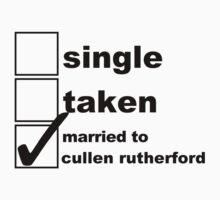Single, Taken, Married to Cullen by NoniRose