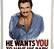 Burt Reynolds wants you to have his baby by cultcine