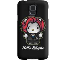 Hello Skeptic Samsung Galaxy Case/Skin