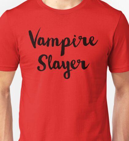 Vampire Slayer T-Shirt Unisex T-Shirt