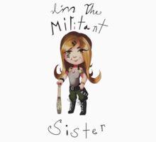 Militant sister Kids Tee