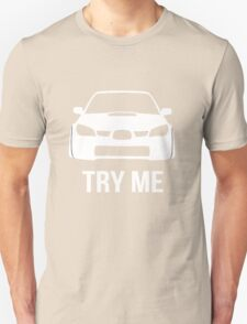 Try Me Subaru Decal (Black) Unisex T-Shirt