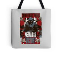 We Shall See Victory! Tote Bag