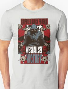 We Shall See Victory! Unisex T-Shirt
