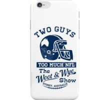 Two Guys Too Much NFL iPhone Case/Skin