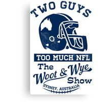 Two Guys Too Much NFL Canvas Print