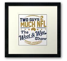Two Guys 2 Much NFL Framed Print
