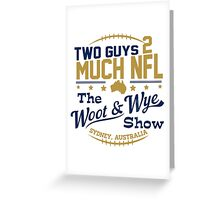 Two Guys 2 Much NFL Greeting Card