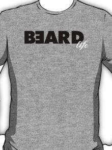 BEARD life T-Shirt