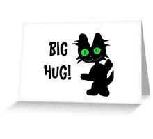 Kitty Gives Big Hugs Greeting Card