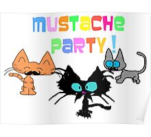 Mustache Party with Kitties Poster