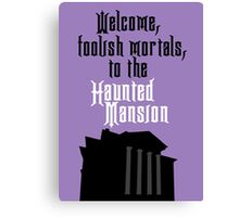 Haunted Mansion - Disneyland Canvas Print