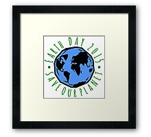 Save Our Planet Earth 2015 Framed Print