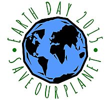 Save Our Planet Earth 2015 Photographic Print