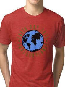 Save Our Planet Earth 2015 Tri-blend T-Shirt