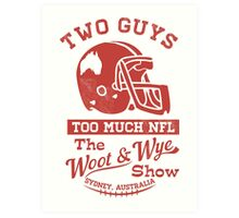 Two Guys Too Much NFL Red Edition Art Print