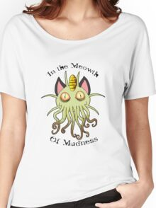 In the Meowth of Madness Women's Relaxed Fit T-Shirt