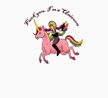 F You I'm a Unicorn Unisex T-Shirt